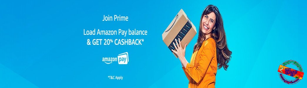 Amazon Prime Joining Offer-Get 20% cashback on loading Amazon Pay Balance